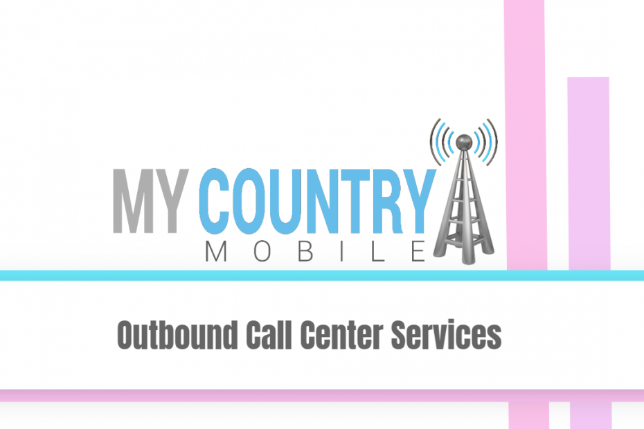 Outbound Call Center Services - My country Mobil