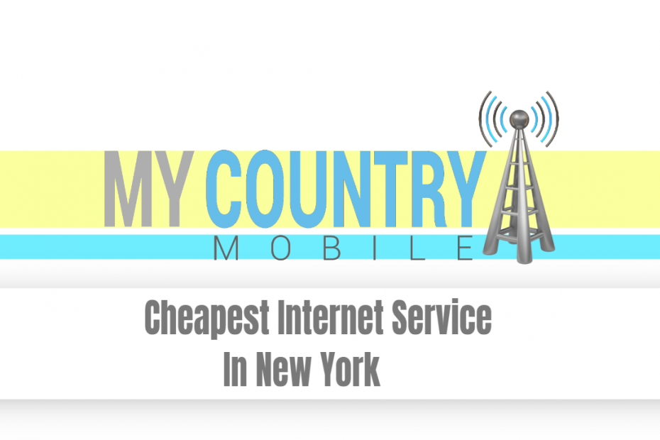 Cheapest Internet Service In New York - My country Mobile