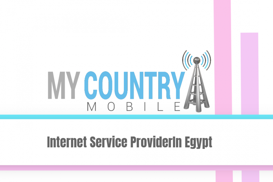 Internet Service Provider In Egypt - My country Mobile