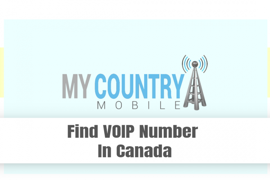 Find VOIP Number In Canada - My country Mobile