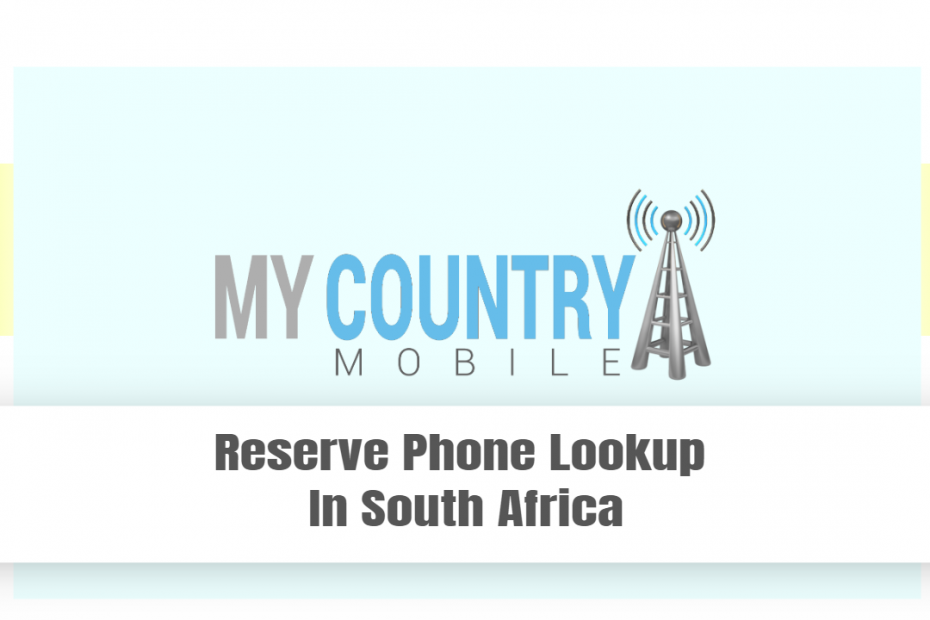 Reserve Phone Lookup In South Africa